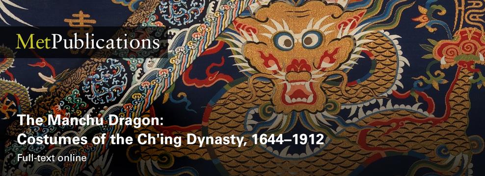 MET Publications The Manchu Dragon