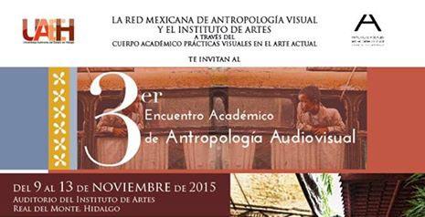 Tercer Encuentro Académico de Antropología Audiovisual